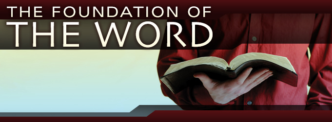 Foundation of the Word