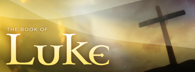 Study of Luke by Pastor J. Mark Martin